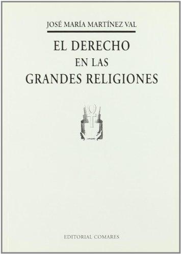9788481511215: El derecho en las grandes religiones (Biblioteca Comares de ciencia jurídica) (Spanish Edition)