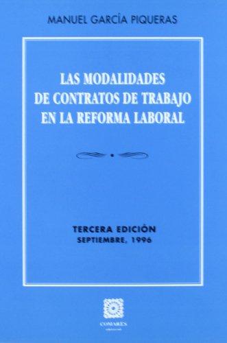 LAS MODALIDADES DE CONTRATOS DE TRABAJO EN: Manuel García Piqueras