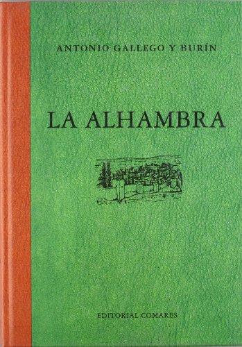 La Alhambra: Antonio Gallego y Bur?n