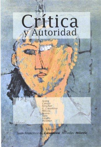 Cri?tica y autoridad (Spanish Edition)