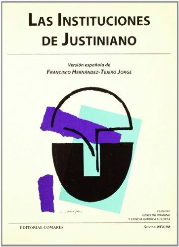 9788481516999: Las instituciones de Justiniano