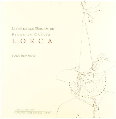 9788481517545: Libro de los dibujos de Federico García Lorca
