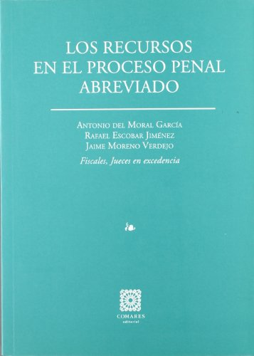 9788481517934: Los recursos en el proceso penal abreviado