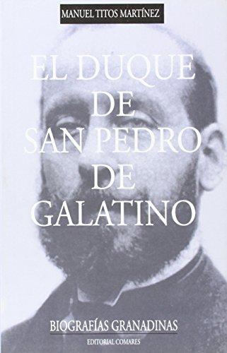 9788481518139: Duque De San Pedro De Galatino