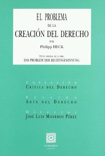 9788481518160: PROBLEMA DE LA CREACION DEL DERECHO