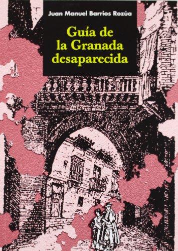 9788481518597: Guia de la Granada desaparecida: