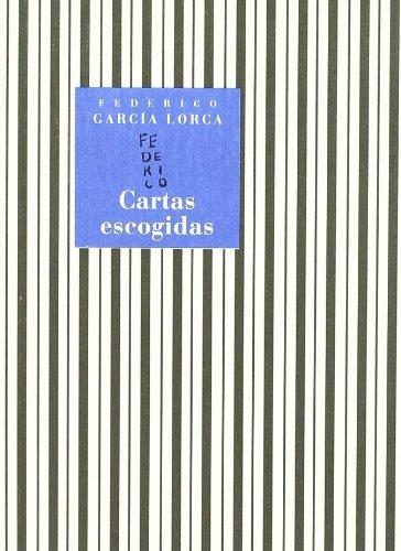 CARTAS ESCOGIDAS: FEDERICO GARCIA LORCA