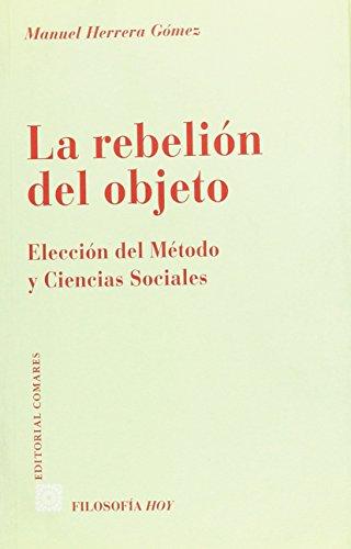 9788481519464: Rebelion Del Objeto