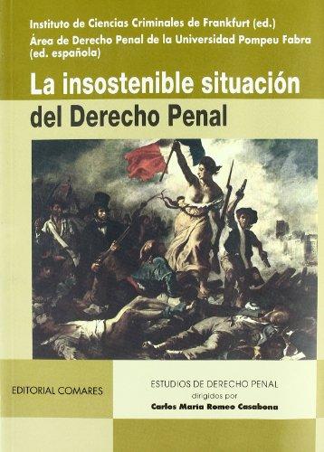 9788481519679: La insostenible situación del derecho penal