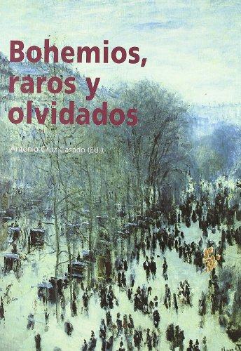 9788481541502: Bohemios, Raros y Olvidados. (B.E.Actas, 11)