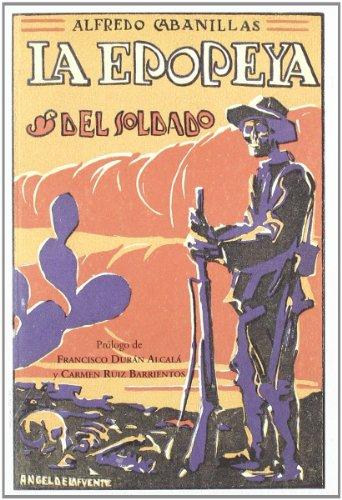 9788481542417: La epopeya del soldado