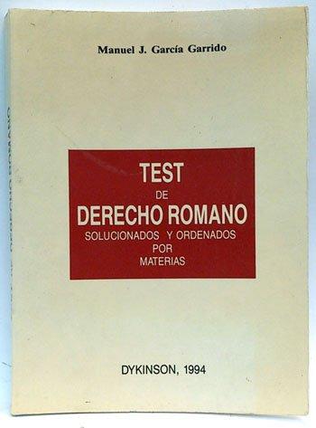 9788481550627: Test de derecho romano solucionados y ordenados por materias