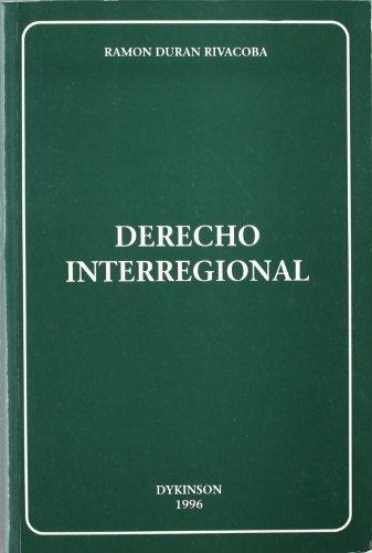 9788481551297: DERECHO INTERREGIONAL