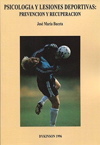 9788481551358: Psicología Y Lesiones Deportivas (Spanish Edition)