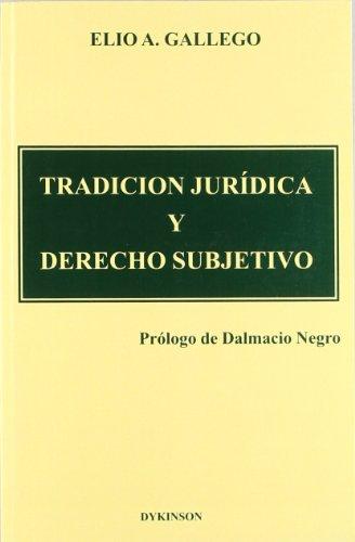 9788481551693: Tradición Jurídica Y Derecho Subjetivo (Spanish Edition)