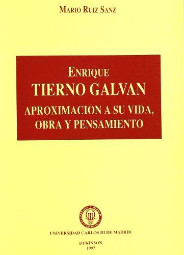 9788481551945: ENRIQUE TIERNO GALVAN APROXIMACION A SU