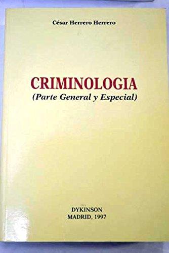 9788481552713: Criminología : (parte general y especial)