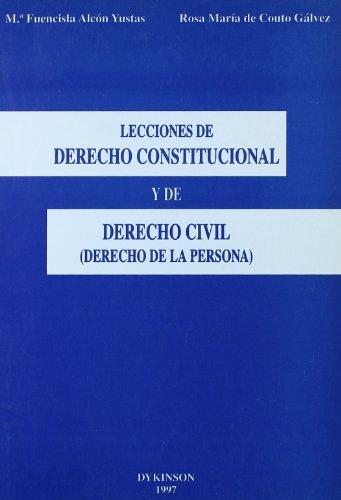 LECCIONES DE DERECHO CONSTITUCIONAL Y DE DERECHO: Rosa María Couto
