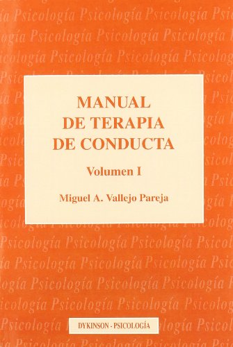 9788481553710: MANUAL DE TERAPIA DE CONDUCTA. Vol. I