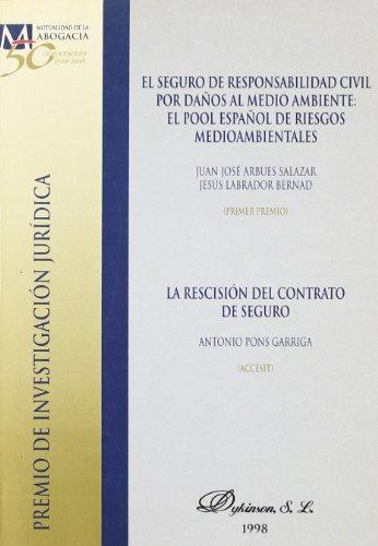 9788481554120: El seguro de responsabilidad civil por daños al medio ambiente : el pool español de riesgos medioambientales