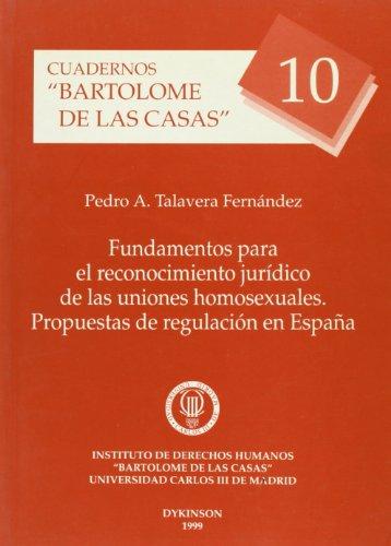 CUADERNOS BARTOLOMÉ DE LAS CASAS, Nº 10: FUNDAMENTOS PARA EL RECONOCIMIENTO JURÍ...