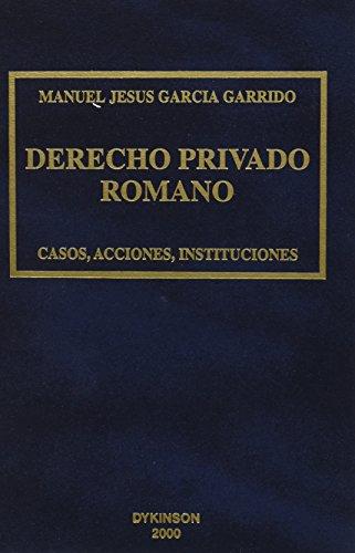 9788481556490: Derecho privado romano : casos, acciones, instituciones