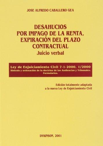DESAHUCIOS POR IMPAGO DE LA RENTA, EXPIRACIÓN DEL PLAZO CONTRACTUAL. Juicio verbal.: ...