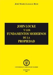 9788481557343: JOHN LOCKE Y FUNDAMENTOS MODERNOS DE PRO