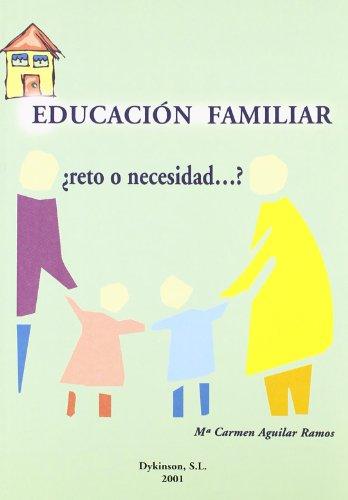 9788481557657: Educacion familiar ¿reto o necesidad?