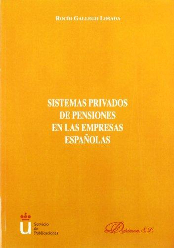 9788481557831: SISTEMAS PRIVADOS DE PENSIONES EN EMPRES