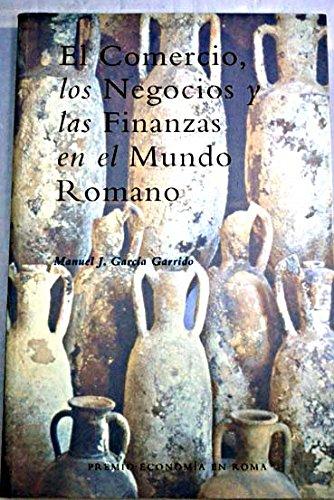 9788481557893: El comercio, los negocios y las finanzas en el mundo romano