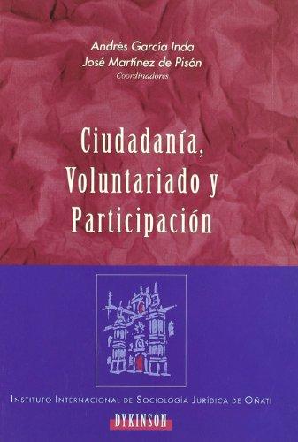 Ciudadanía, voluntariado y participación (Paperback): Andres Garcia Inda,