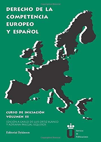 9788481558708: Derecho De La Competencia Europeo Y Español (Spanish Edition)