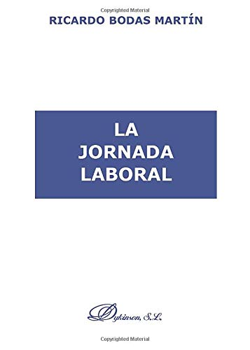 9788481559842: La Jornada Laboral