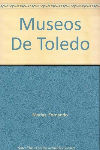 Museos De Toledo: Sanchez, Natividad, Marias, Fernando