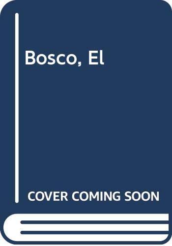 9788481561098: Bosco, El (Spanish Edition)