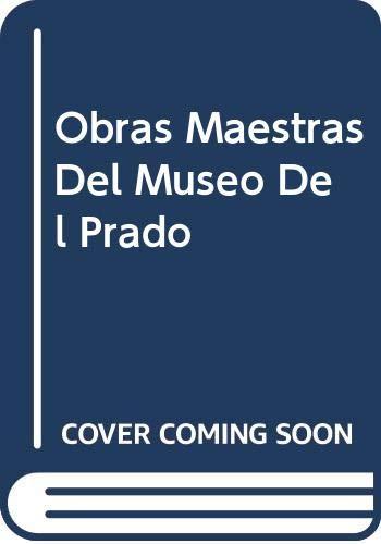 9788481561333: Obras maestras del museo del Prado