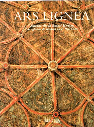 9788481561364: Ars Lignea (las Iglesias De Madera