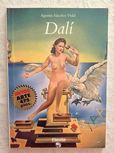 Dali (mitos arte) [May 02, 1999] SANCHEZ: AGUSTIN SANCHEZ VIDAL