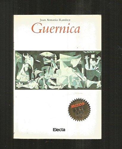 9788481562125: Guernica: La Historia y El Mito, En Proceso (Mitos Arte) (Spanish Edition)