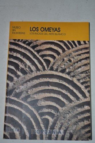9788481562828: Los omeyas. los inicios del arte islamico