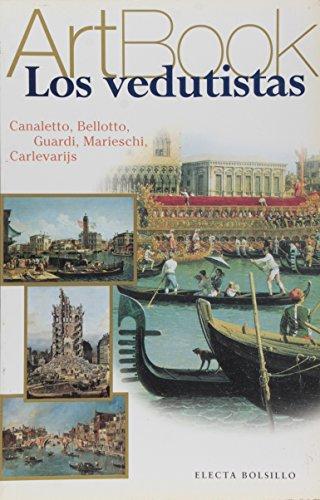 9788481563115: Los vedutistas / The veduta (Spanish Edition)