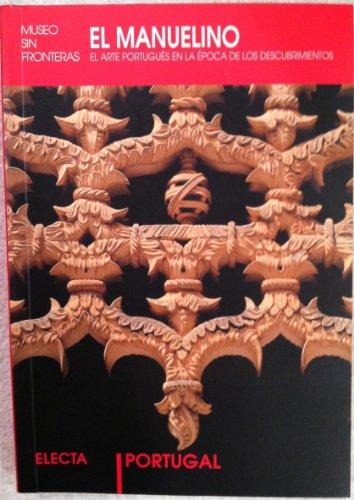 9788481563399: El Manuelino / The Manueline (Spanish Edition)