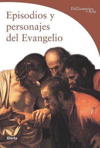 9788481563481: Episodios y personajes del evangelio (Guias Artisticas (electa))