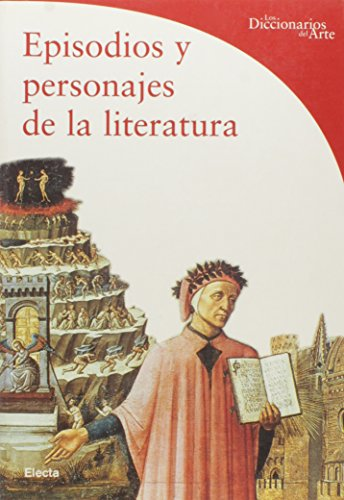 9788481563696: Episodios y personajes de la literatura / Episodes and characters in literature (Dicc.Arte) (Spanish Edition)