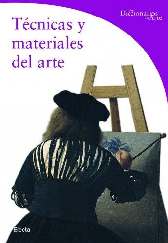 9788481563771: Técnicas y materiales del arte (DICCIONARIOS DEL ARTE)