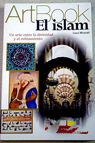 El islam / The Islam (Art Book): Luca Mozzati