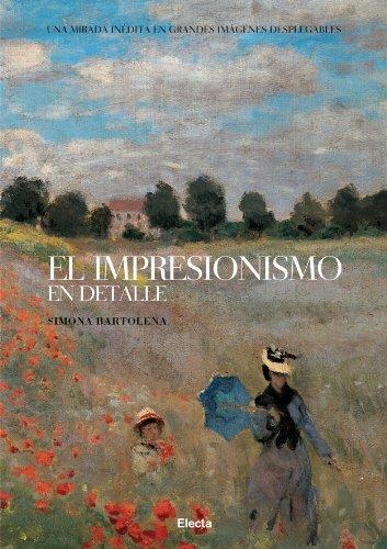 9788481564150: Impresionismo en detalle, el (Arte (electa))