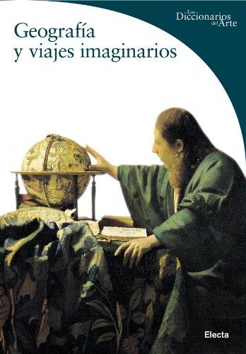 9788481564273: Geografia Y Viajes Imaginarios/ Geography and Imaginary Trips (Spanish Edition)