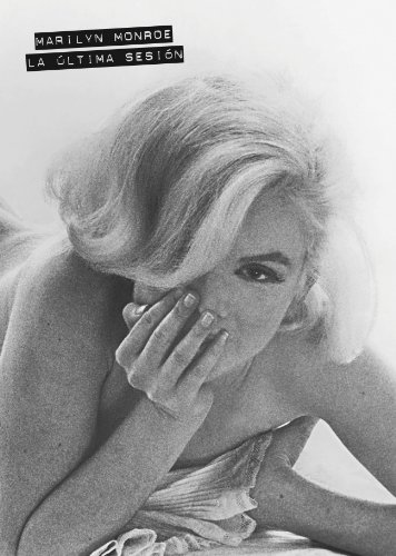 9788481564310: Marilyn Monroe La Ultima Sesion [Paperback]